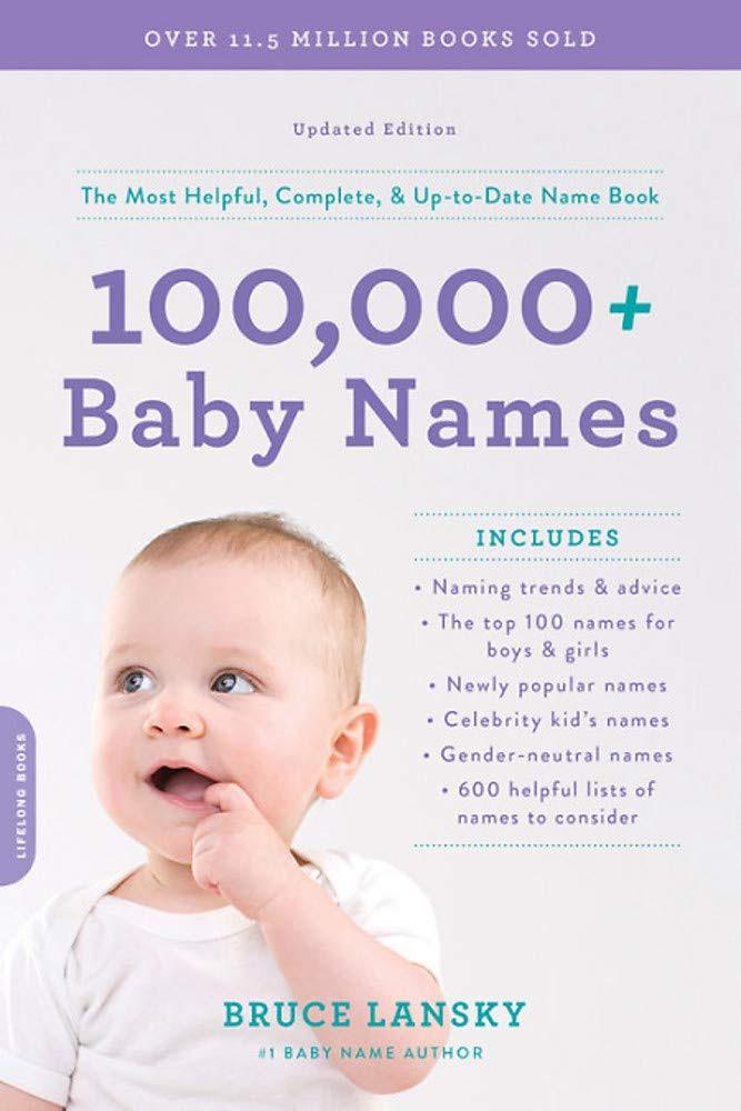 '100,000+ Baby Names' by Bruce Lansky